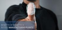 biometrics in food manufacturing plants