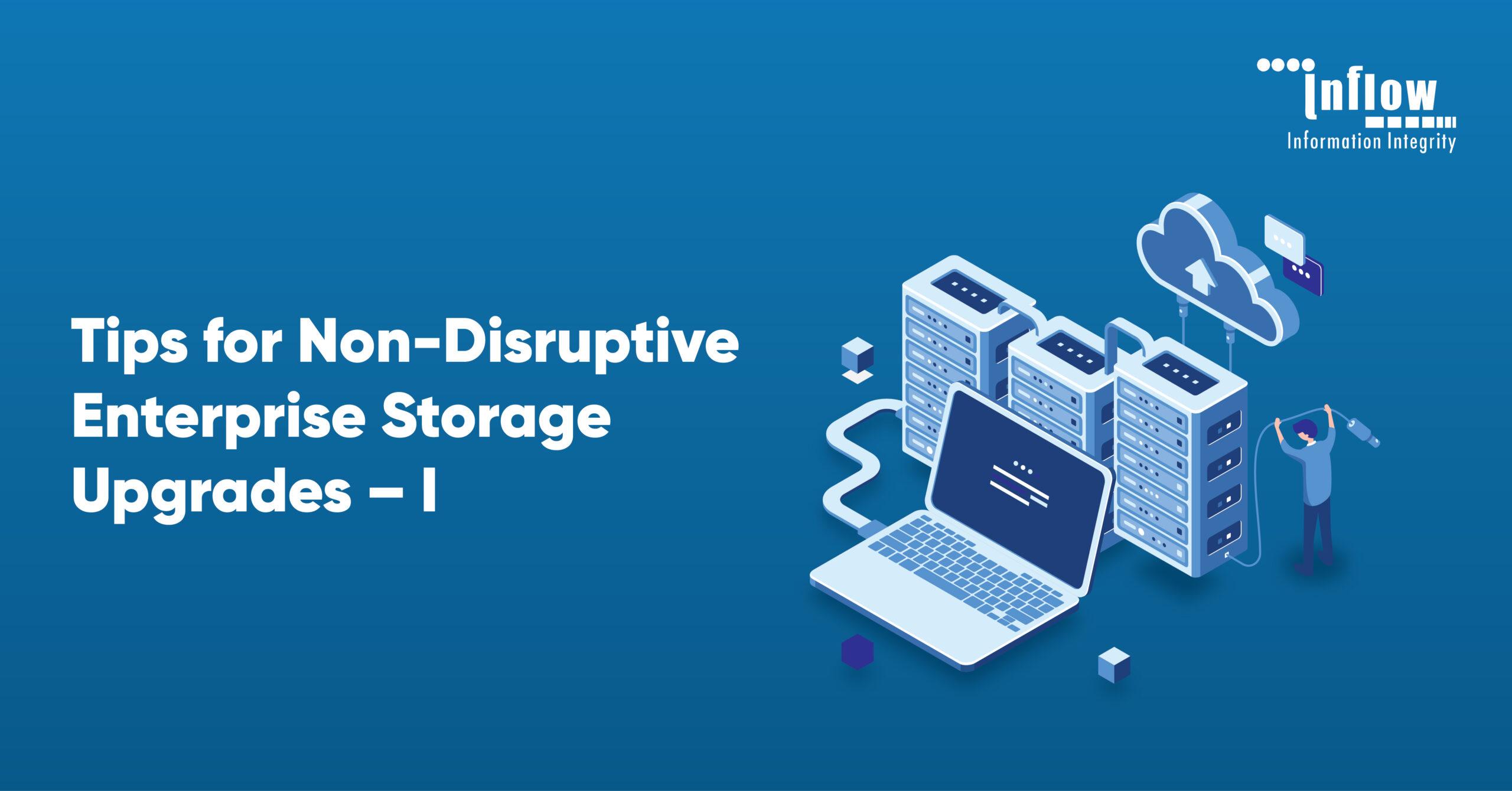 enterprise storage upgrade